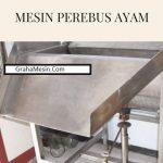Mesin Perebus Ayam (Scalder)